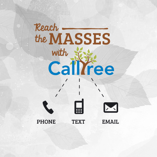 Reach the masses with CallTree. Click here for more information.