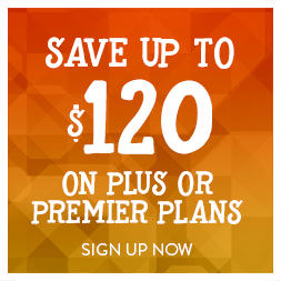 Save up to $120 on Plus or Premier plans. Click here to sign up now!